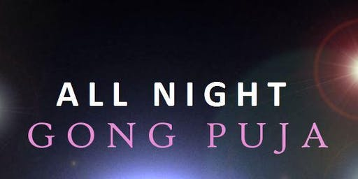 All Night Gong Puja
