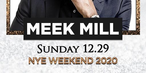 MEEK MILL @ DRAIS HIP HOP NIGHTCLUB SIGN UP NYE WEEKEND SUNDAY DECEMBER 29T