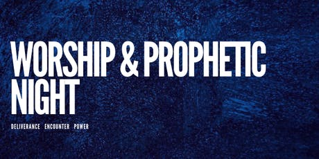Ignite: Worship & Prophetic Night tickets