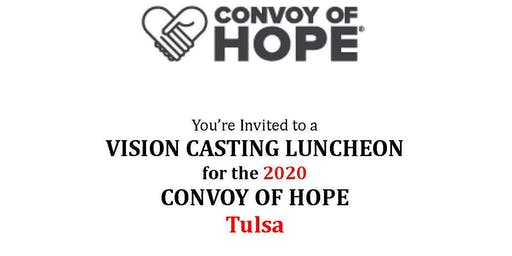 VISION CASTING LUNCHEON for the 2020 CONVOY OF HOPE Tulsa