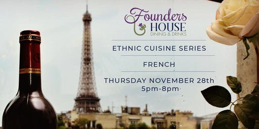 Ethnic Cuisine Series - French FINAL CHECKOUT PRICE INCLUDES TAX & GRATUITY