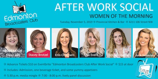 Edmonton Broadcasters Club - After Work Social - Women of the Morning