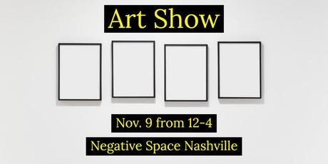 "Negative Space ""Rhythm"" Art Show tickets"