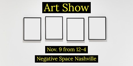 "Negative Space ""Rhythm"" Art Show tickets"