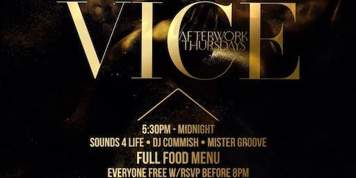 Vice After Work Thursdays - w/Rum Open Bar 6pm - 7pm