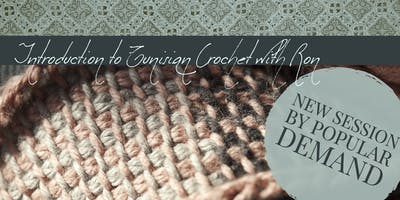 Introduction to Tunisian Crochet with Ron