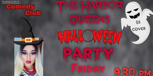 The Harbor Queens Drag Show and Halloween Party!