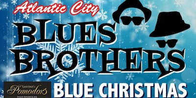 BLUES BROTHERS Christmas - Direct from Atlantic City Woonsocket  12/19 ONLY