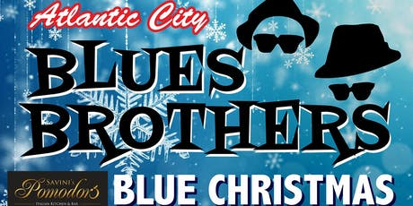 BLUES BROTHERS Christmas - Direct from Atlantic City Woonsocket  12/19 ONLY tickets