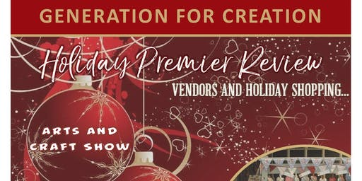 Holiday Premier for Generation for Creation