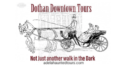 Dothan Downtown Tours: Historical Tour with a Paranormal Twist!