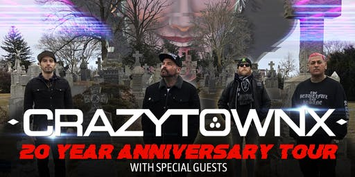 Crazy Town w/ special guests