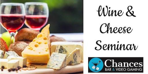 Wine & Cheese Seminar