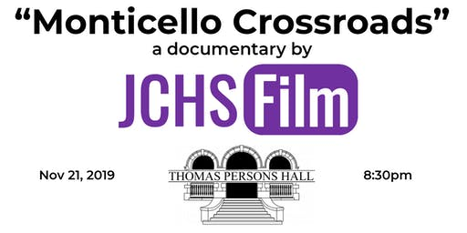 Monticello Crossroads Documentary Second Showing
