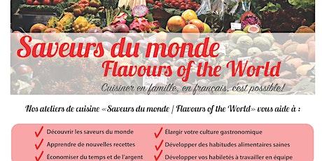 """Atelier de cuisine """"Saveurs du monde / Flavours of the world"""" (Milton) billets"""