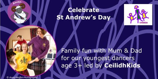 Family fun for St Andrew's Day with CeilidhKids