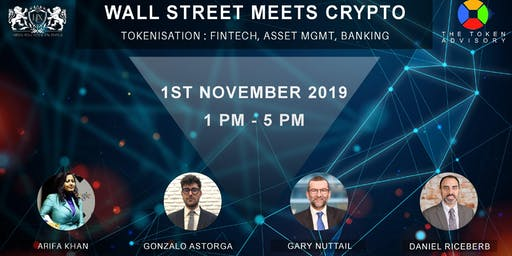 Wall Street Meets Crypto : Tokenisation - Fintech, Asset Mgmt, Banking