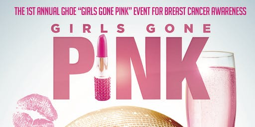 1st Annual GHOE Girls Gone Pink Party For Breast Cancer Awareness