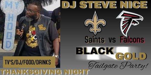 DJ Steve Nice Saints vs Falcons Black & Gold Tailgate 2019