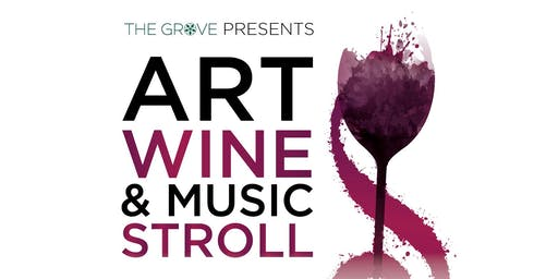 Art Wine & Music Stroll at The Grove Windermere | Orlando
