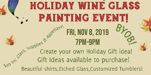Holiday Wine Glass Painting Event