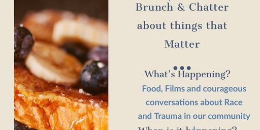 Brunch &Chatter about things that Matter
