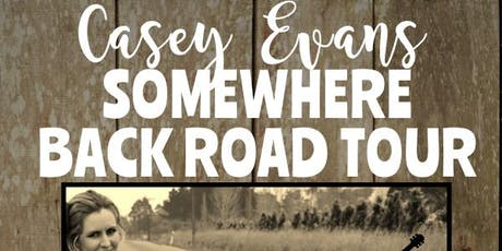Casey Evans Somewhere Back Road Tour Luggate tickets