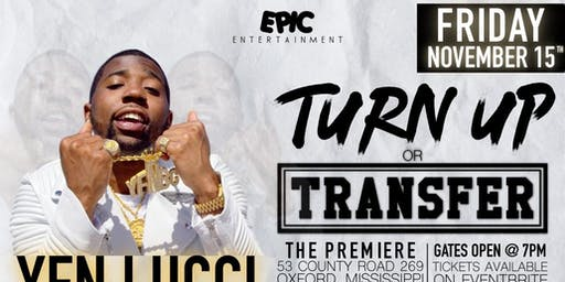 Turn Up or Transfer - YFN Lucci