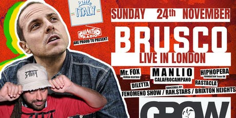 Unity Radio and Little Italy Presents: Brusco live at The Grow tickets