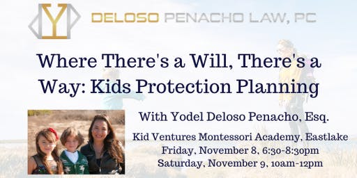 Where There's a Will, There's a Way: Kids Protection Planning