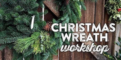"Winter Wreath Making Workshop - 2 options $50 for 16"" or $75 for $22"" tickets"
