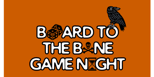 Board to the Bone Game Night
