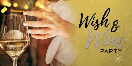 Wish & Wine Party