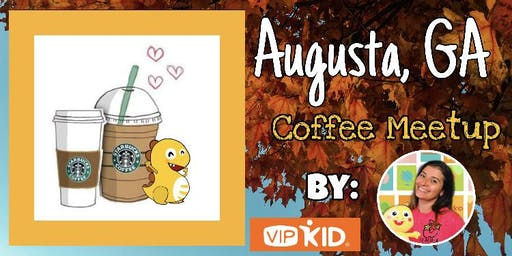 The leaves are falling... Coffee is calling! Augusta Meetup!