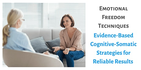 Emotional Freedon Techniques Level 1 & 2 Practitioner Workshop Auckland tickets