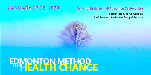 Edmonton Method for Health Change — 2 Day Intensive