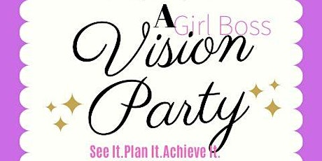 A Girl Boss Vision Board Party! tickets