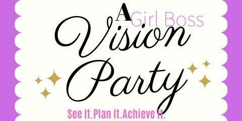 A Girl Boss Vision Board Party!