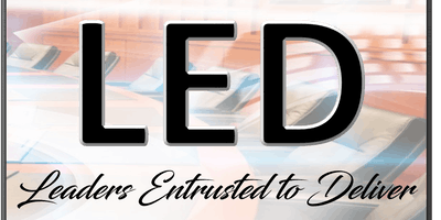 Leadership 2020 - LED (Leaders Entrusted to Deliver)