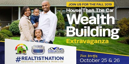 House Then The Car Wealth Building Extravaganza