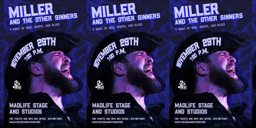 Miller and The Other Sinners - A Night of Soul, Sin, & Blues