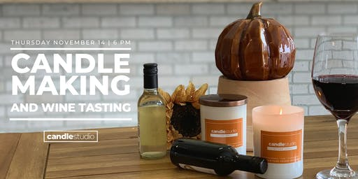 Candle Making and Wine Tasting