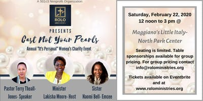 """Cast Not Your Pearls""- ROLO Ministries Annual Women's Conference"