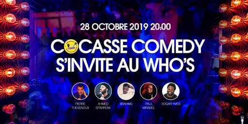 Cocasse Comedy s'invite au Who's