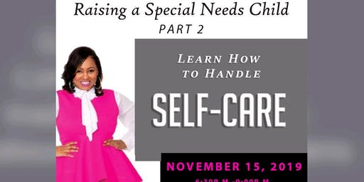 Emotional Wellbeing - Raising a Special Needs Child Part 2