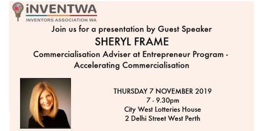 Sheryl Frame - Commercialisation Adviser at Entrepreneur Program