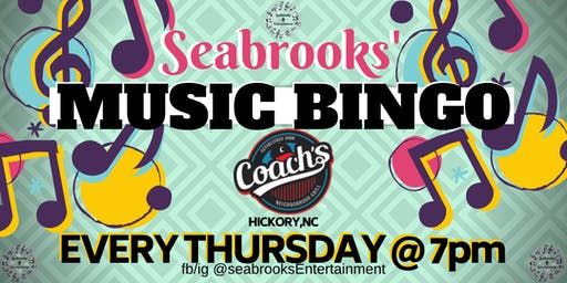 SEABROOKS' MUSIC BINGO THURSDAYS,7PM@COACH'S HICKORY,NC.FREE,FUN,GREAT MUSIC!
