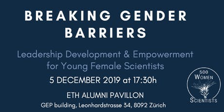 Breaking Gender Barriers:Leadership Development for Young Female Scientists tickets