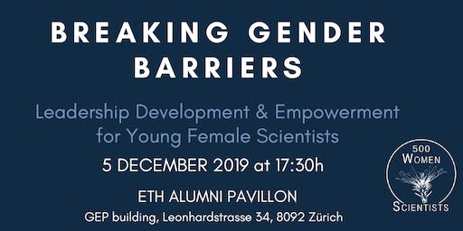 Breaking Gender Barriers:Leadership Development for Young Female Scientists
