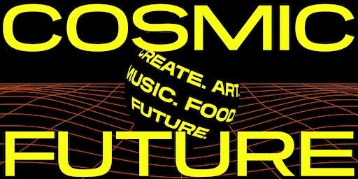 COSMIC FUTURE | New Years Eve